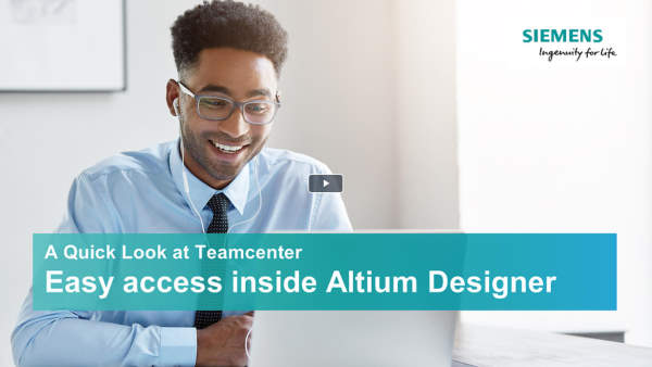 A quick look at Teamcenter - Altium