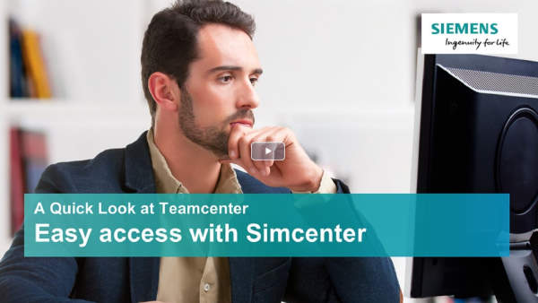 A quick look at Teamcenter - Simcenter