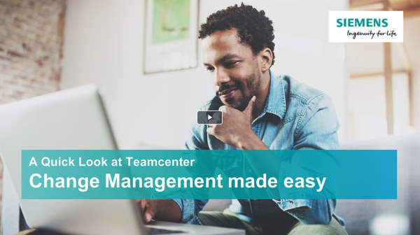 A quick look at Teamcenter - Change management