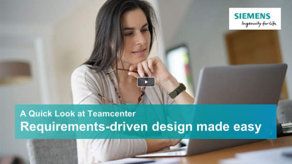A quick look at Teamcenter - Requirements-driven design