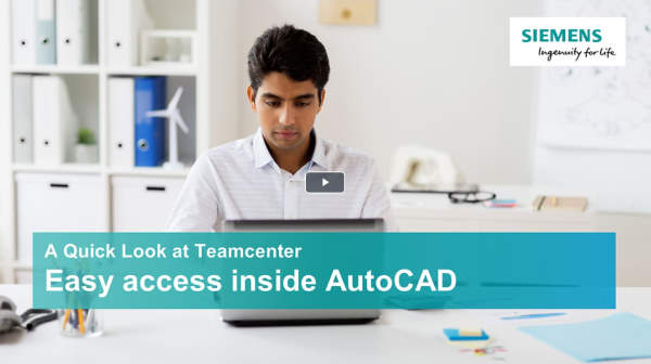 A quick look at Teamcenter - AutoCAD