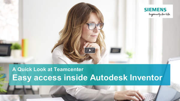A quick look at Teamcenter - Autodesk Inventor