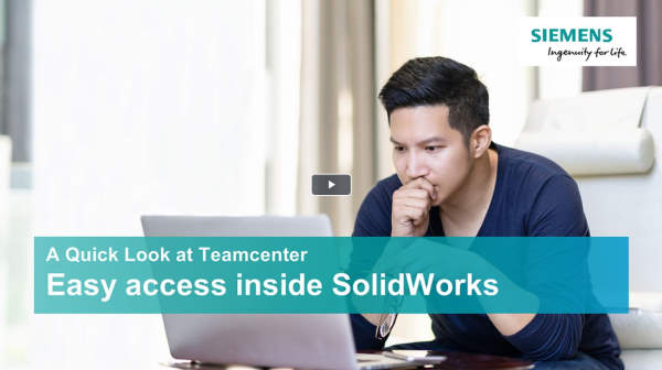 A quick look at Teamcenter - SolidWorks